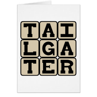 Tailgater, Pre-Game Participant Greeting Card