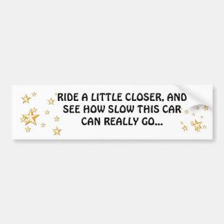 Tailgaters beware Bumper Sticker