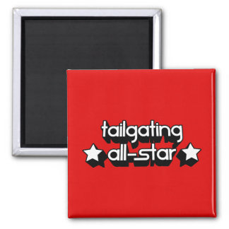 Tailgating All-Star in Any Team Colors Square Magnet