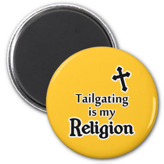 Tailgating is my Religion in Any Team Colors 2 Inch Round Magnet
