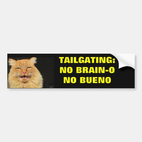 Tailgating November Brain-o November Bueno Bumper Sticker