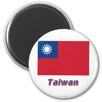 Taiwan Flag with Name 2 Inch Round Magnet