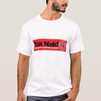 'TAK NAK BN' campaign t-shirt