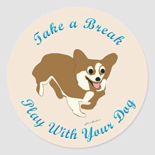 Take A Break (Pembroke Welsh Corgi) Classic Round Sticker