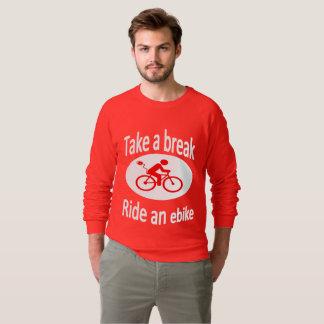 """""""Take a break - Ride an ebike"""" sweatshirts for men"""
