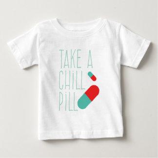 TAKE A CHILL PILL BABY T-Shirt