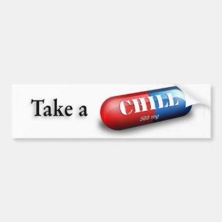 Take a Chill Pill Bumper Sticker