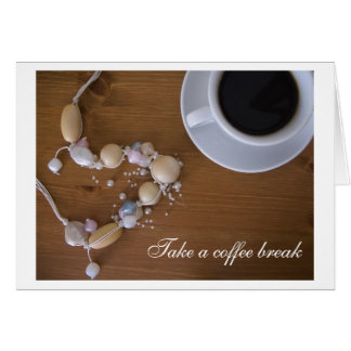 Take a coffee break card