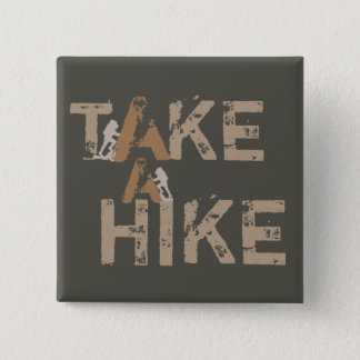 Take a Hike 2 Inch Square Button