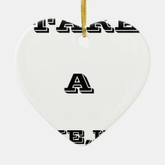 Take A Hike, Kid ! Ceramic Heart Ornament