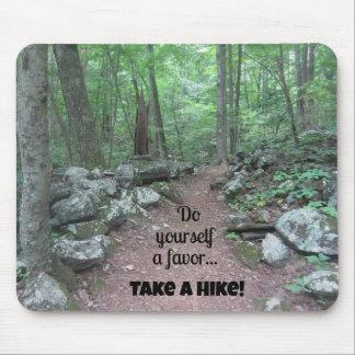 Take a Hike! Mouse Pad