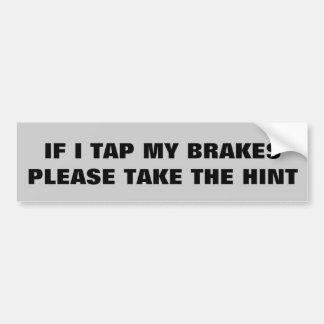 Take a hint bumper sticker