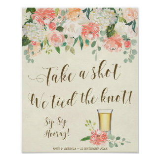 Take a shot we tied the knot wedding sign