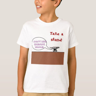 take a stand! T-Shirt
