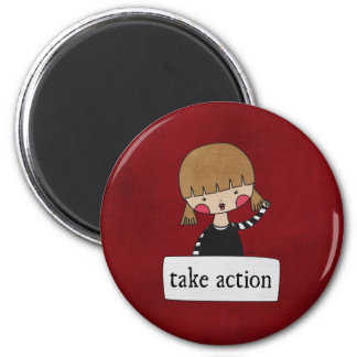 Take Action by Linda Tieu 2 Inch Round Magnet