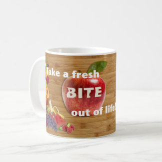 """Take aFresh bite out of life!"" Fruit Mug"
