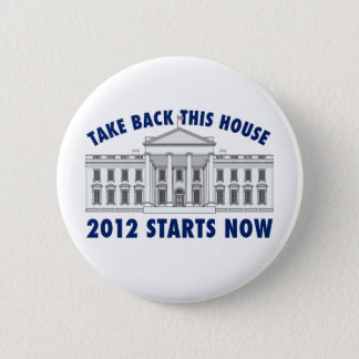 Take Back the White House 2 Inch Round Button