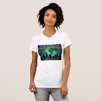 Take Care of Mother Earth Shirt