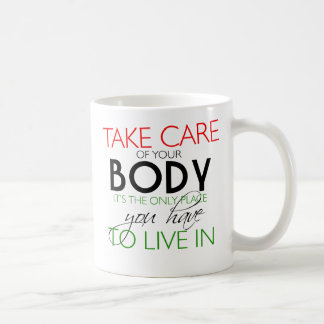 Take Care Of Your Body Healthy Lifestyle Mug