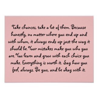 Take Chances Be Yourself Quote Poster