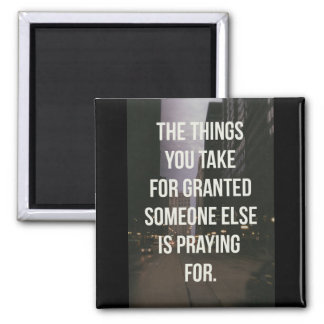 Take For Granted Magnet