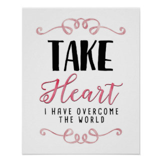 Take Heart I have Overcome Wall Art