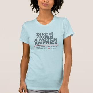 Take it down a notch T-Shirt