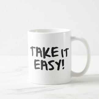Take it Easy Coffee Mug