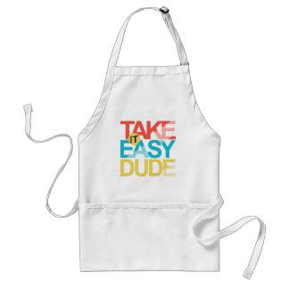 take it easy dude standard apron