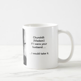 Take it like  a man - Churchill mug