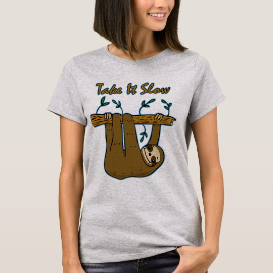 Take It Slow Sloth T-Shirt