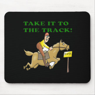 Take It To The Track Mouse Pad