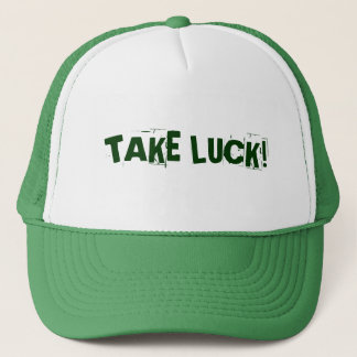 TAKE LUCK! TRUCKER HAT