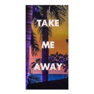 Take Me Away - Photo Card