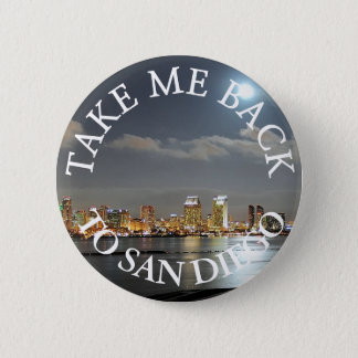 Take me Back to San Diego Button