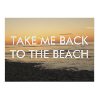 TAKE ME BACK TO THE BEACH POSTER