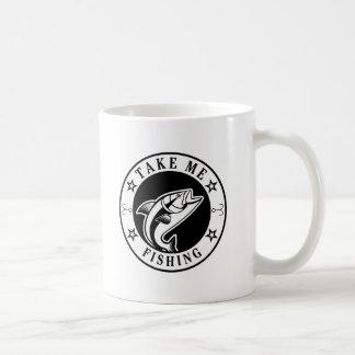 Take Me Fishing Coffee Mug