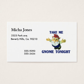 Take Me Gnome Tonight Business Card