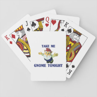 Take Me Gnome Tonight Playing Cards