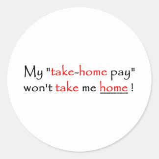 take me home round sticker