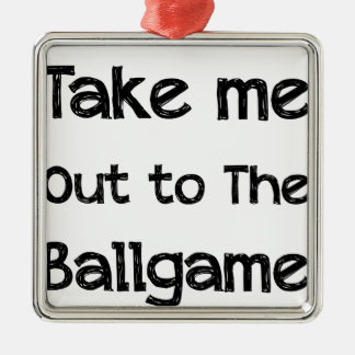 Take Me Out To The Ball Game Silver-Colored Square Ornament