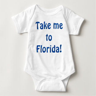 Take me to Florida! Baby Bodysuit