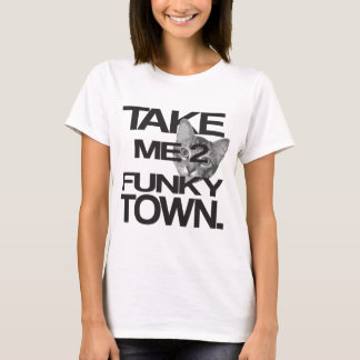 Take Me To Funky Town Cat T-Shirt