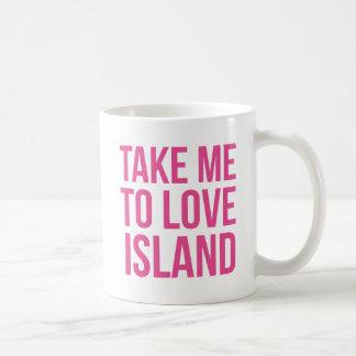 Take me to Love Island Mug