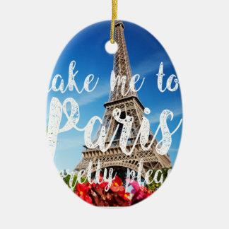 take me to Paris Ceramic Oval Ornament