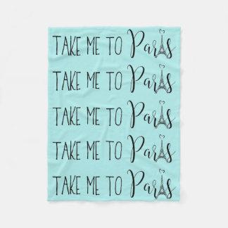 """""""Take Me To Paris"""" Fleece Blanket"""