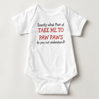 Take Me To Paw Paw's Baby Infant Bodysuit