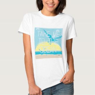 Take Me To The Beach T Shirt