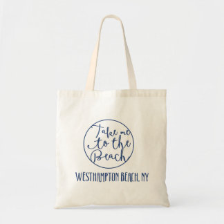 Take Me to the beach Westhampton, New York NY Tote