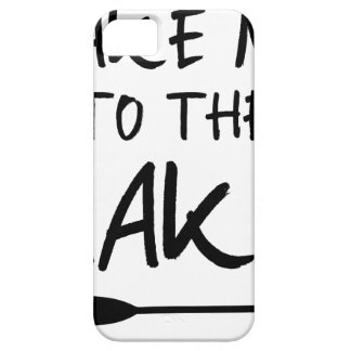 Take Me To The Lake Case For The iPhone 5